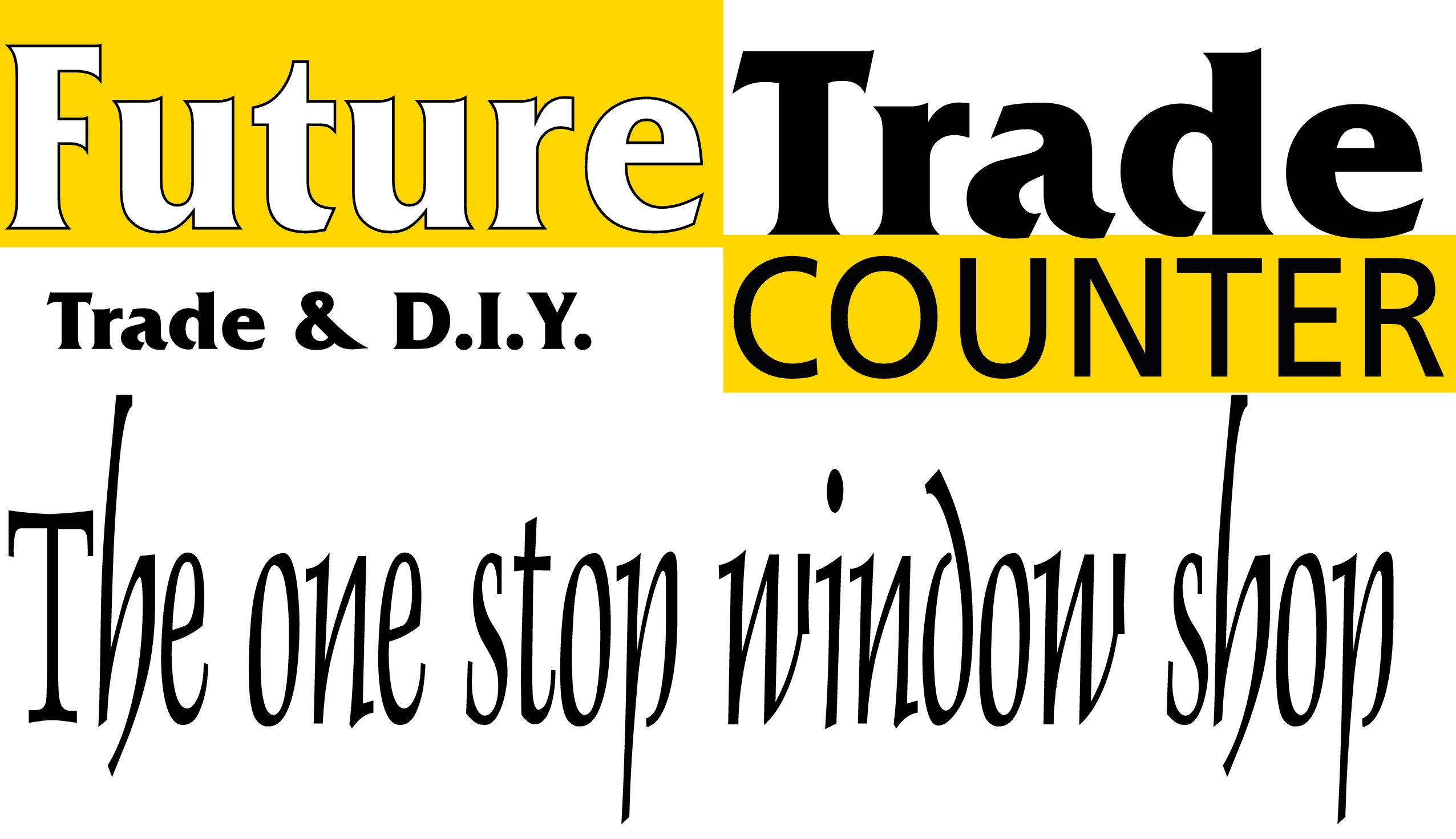 Future Trade Counter - The one stop window shop